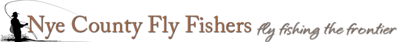 Nye County Fly Fishers - Fly Fishing The Frontier